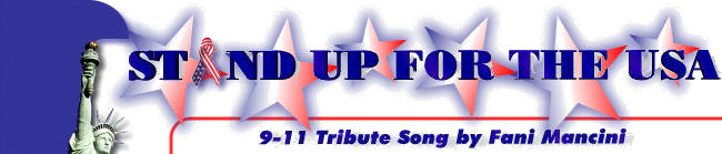STAND UP FOR THE USA - 9/11/01 Tribute Song by Fani Mancini